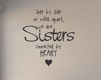 Quotes About Sisters Apart 27 Quotes