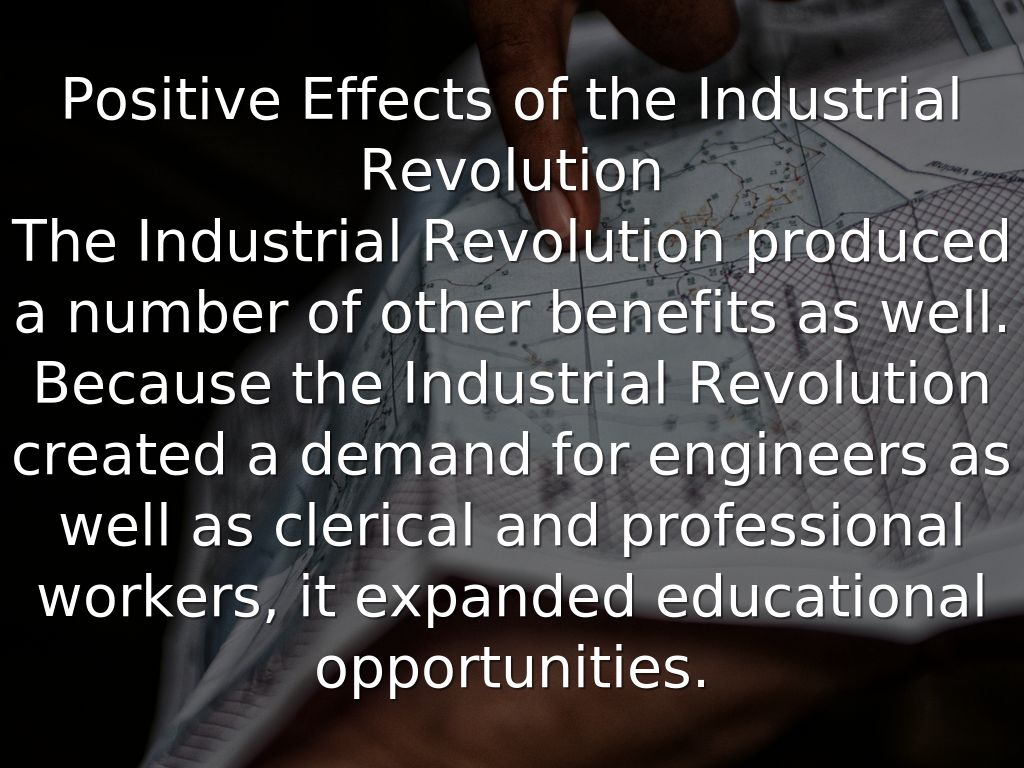 pulling out of depression The Positive and Negative effects of the Industrial Revolution