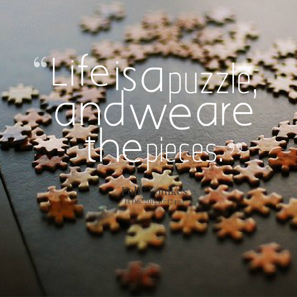 Missing Puzzle Piece Quote: Quotes About Puzzle Piece (78 Quotes