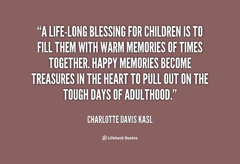 Quotes About Children As A Blessing (59 Quotes