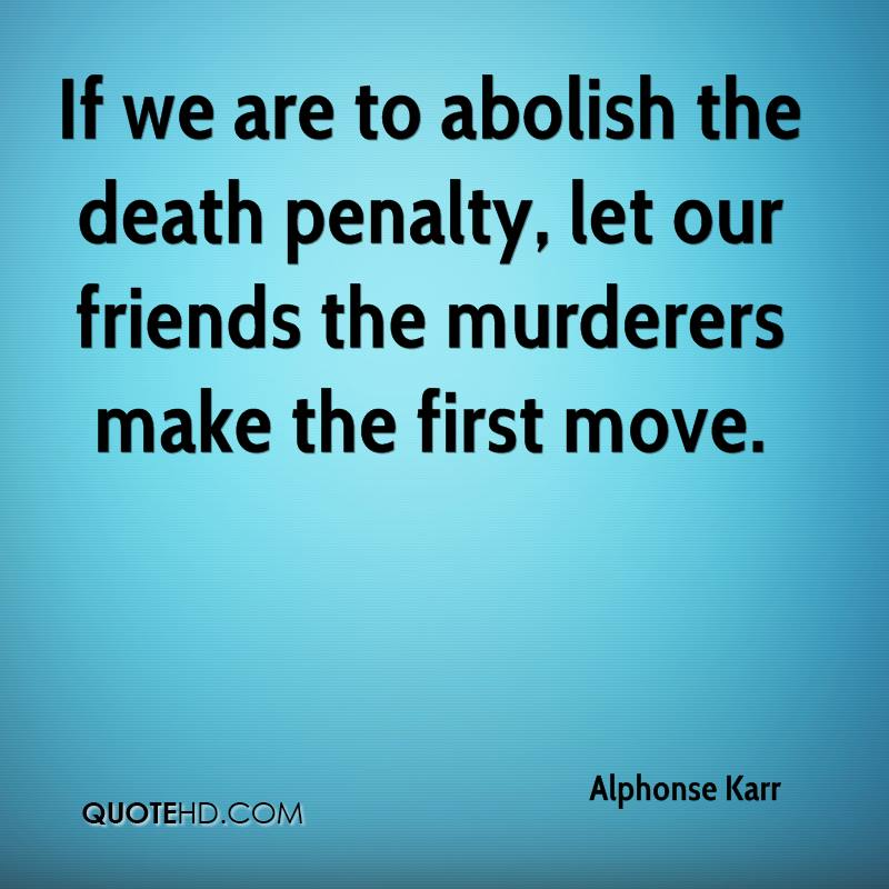 an argument in favor of the abolition of the capital punishment