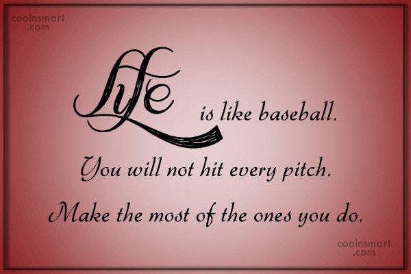 Quotes About Baseball Life 60 Quotes Mesmerizing Baseball Life Quotes