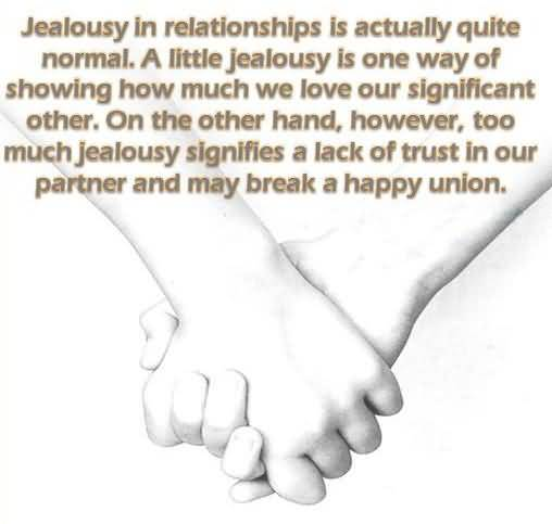 understanding jealousy in a relationship 2) easier said than done, but stop comparing yourself to others some (not all) jealousy is driven by low self-esteem how could they love me i don't understand how someone like them could be attracted to someone like me.