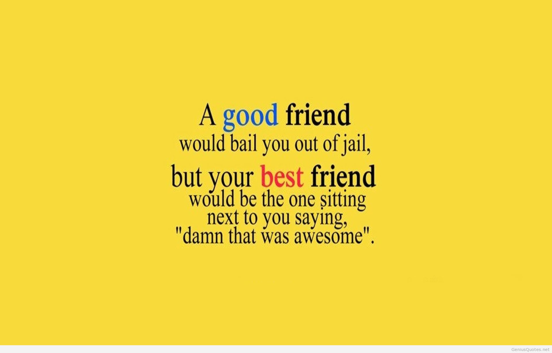 Quotes About New Good Friends 51 Quotes