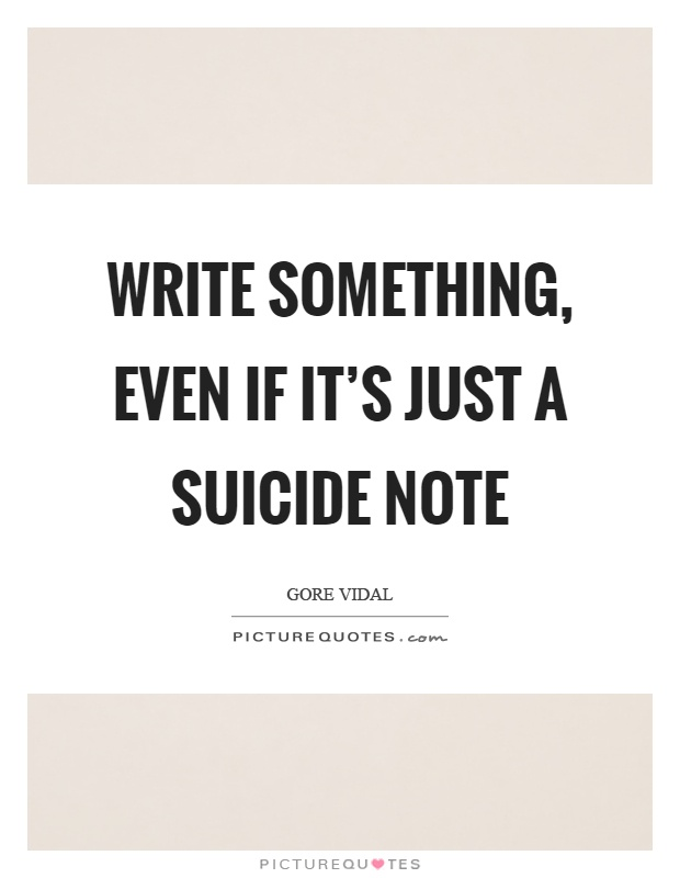 how to write a suicide note Notes are an important game mechanic in yandere simulator used for asking a student to come to a designated location at a specific time notes play an important role in the faking suicide and befriending processes.