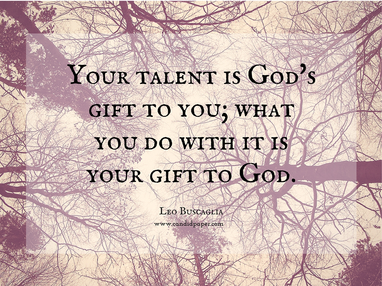 Quotes About Gifts And Talents (74 Quotes