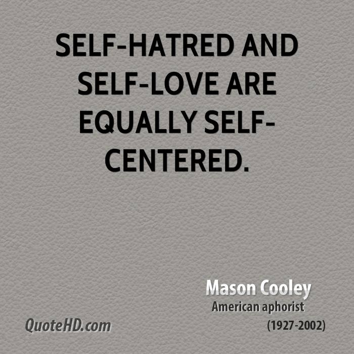 Quotes About Self Hatred 60 Quotes Classy Self Hate Quotes