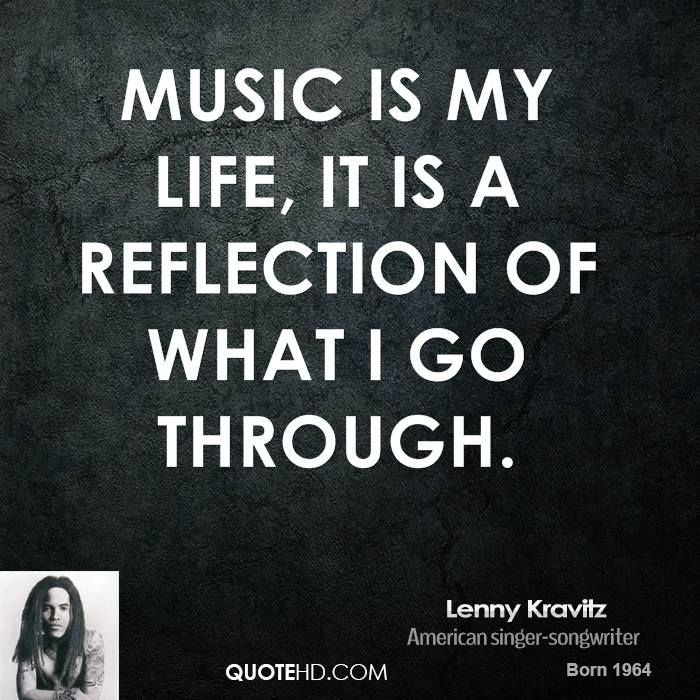 Quotes About Music Is My Life 322 Quotes