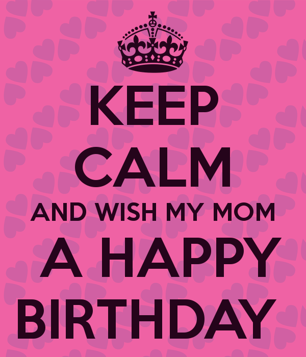 quotes about my moms birthday