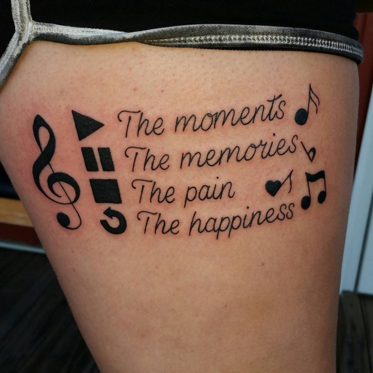 Tattoo Quotes Gallery: Quotes About Music Tattoos (34 Quotes