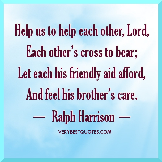 Caring For Eachother Quotes,For.Quotes Of The Day