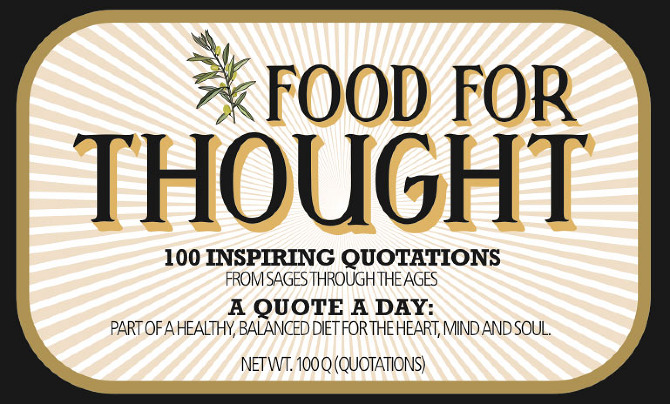 Quotes About Food For Thoughts 60 Quotes Classy Food For Thought Quotes