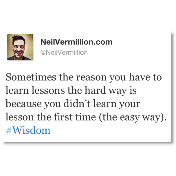 lessons learned the hard way essay