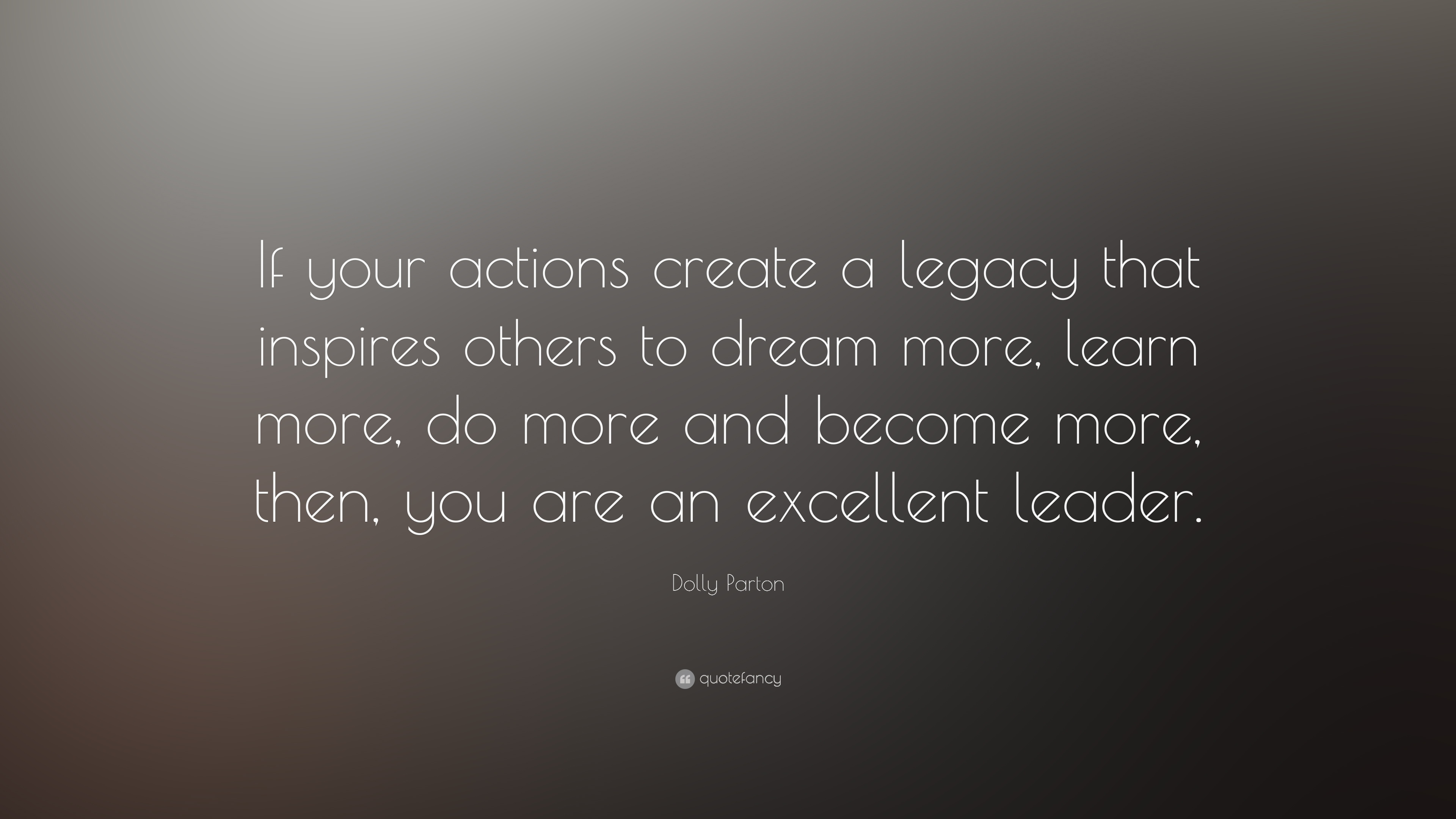 Quotes About Legacy Leadership 33 Quotes
