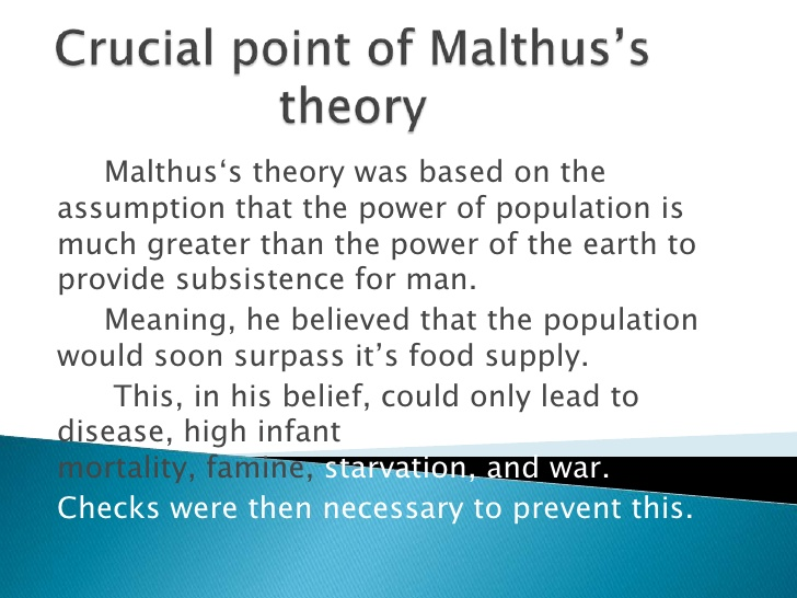 the neo malthusian population theory essay Simple neo-malthusian theories apply the logical structure of classical malthusianism to other important issues of resource management like classical malthusianism, they have a certain commonsensical appeal due to their plausible assumptions and axiomatic elegance.