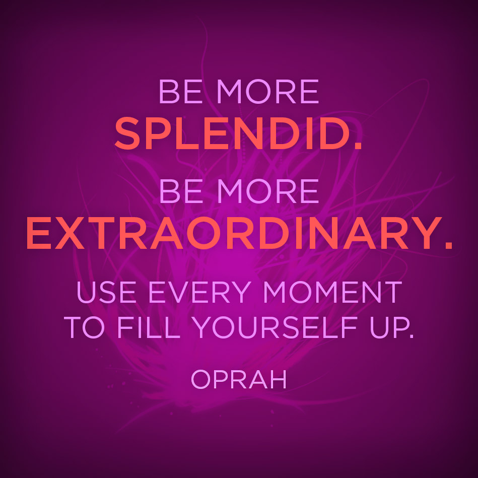 Quotes: Quotes About Being Extraordinary (85 Quotes