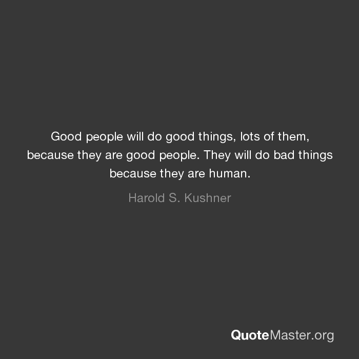 can good people do bad things