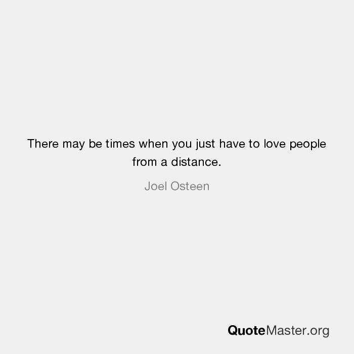 love people from a distance