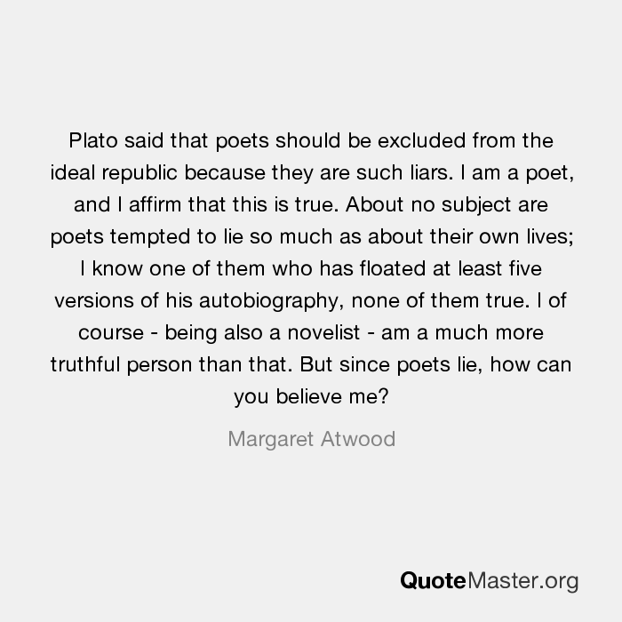 poets are liars plato Get an answer for 'why were the poets expelled from the republic' and find homework help for other plato's republic questions at enotes the poets are liars.