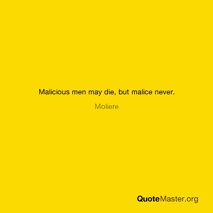 Malicious Malice