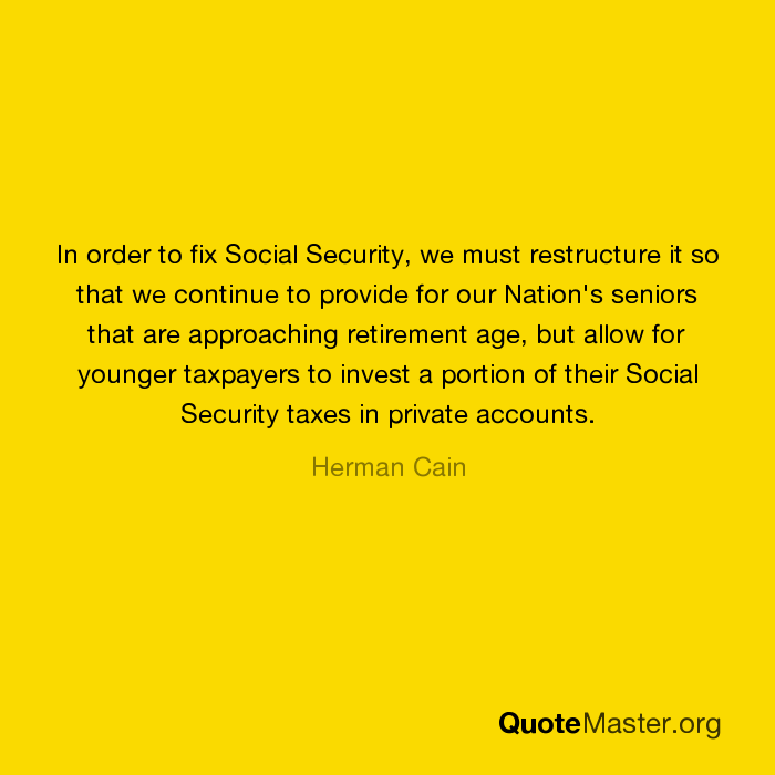 In order to fix Social Security, we must restructure it so