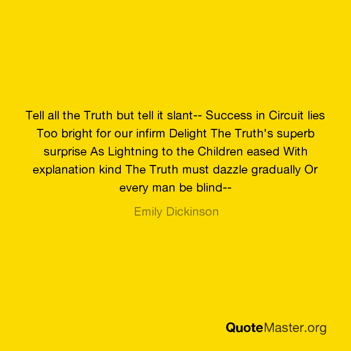 a comparison of emily dickinsons tell all truth but tell it slant and harlem by langston hughes Emily dickinson and langston hughes compare langston hughes and emily dickinson comparison 10/04/06 langston hughes, and emily dickinson all.