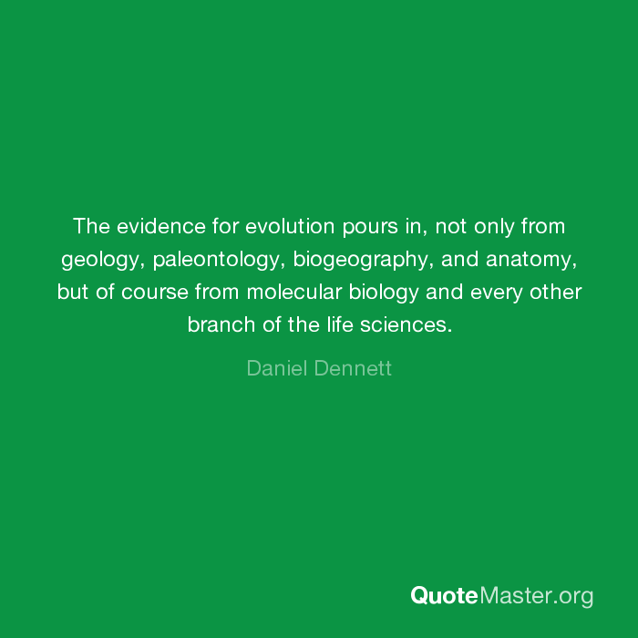 The Evidence For Evolution Pours In Not Only From Geology
