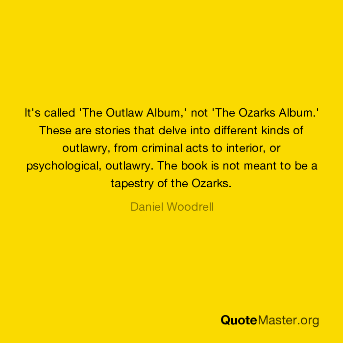 the outlaw album woodrell daniel