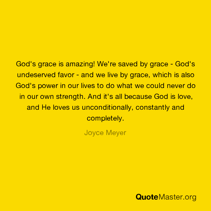 God's Grace Is Amazing! We're Saved By Grace