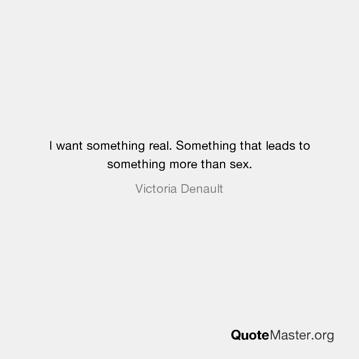 I want more than sex