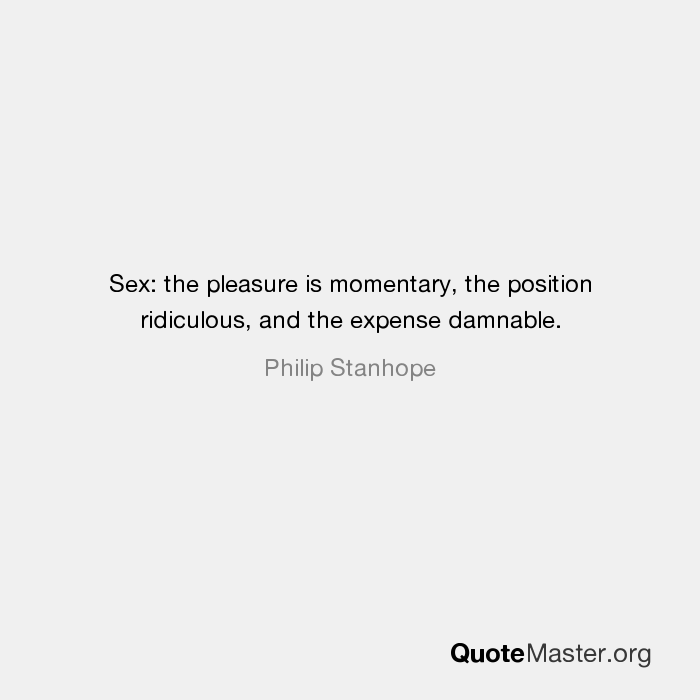 Quote sex the position ridiculous