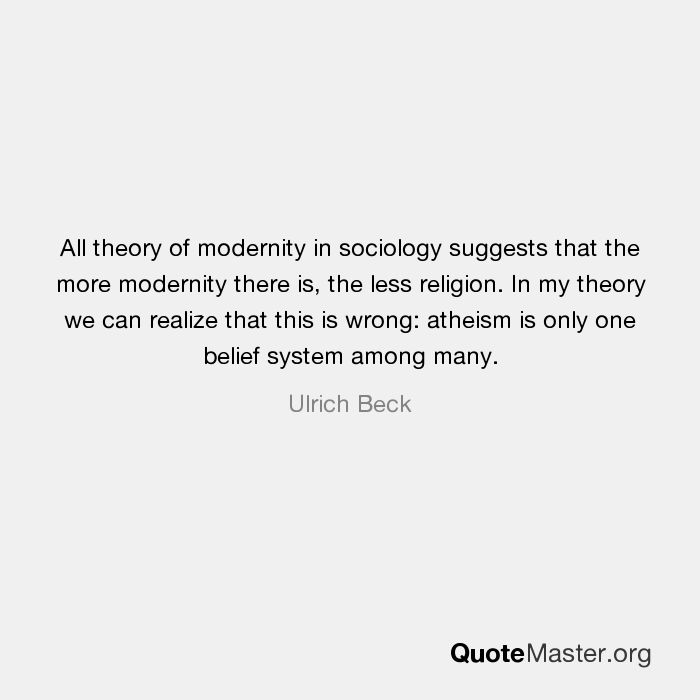 sociology and modernity Social theory and modern sociology anthony giddens limited preview - 2013  much of his theoretical writing deals with stratification, class, and modernity .