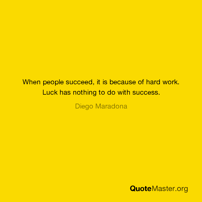 luck has nothing to do with success