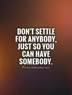 DON'T SETTLE 