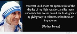 Sweetest Lord, make me appreciative of the 