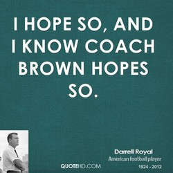 I HOPE SO, AND 