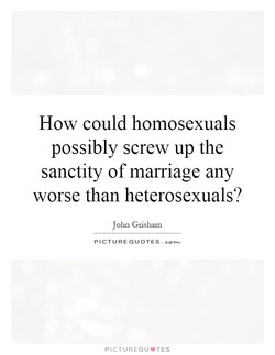 How could homosexuals 