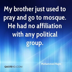 My brother just used to 