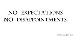 NO EXPECTATIONS, 