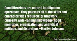 Good librarians are natural intelligence 