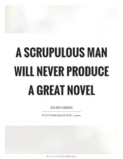 A SCRUPULOUS MAN 