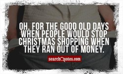 OH FOR THE GOOD OLD DAYS 