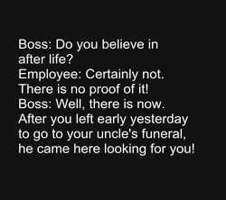 Boss: Do you believe in 