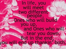 In life, you 