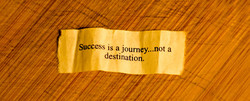 success is a journey...not a destination.