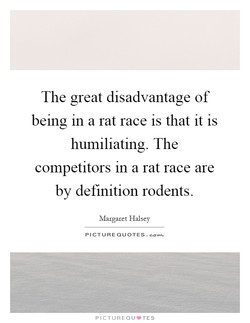 The great disadvantage of 