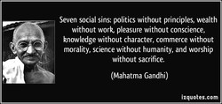 Seven social sins: politics without principles, wealth 
