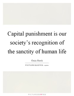 Capital punishment is our 
