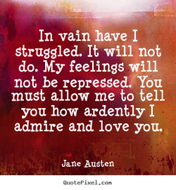 In vain have I 
