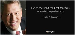 Experience isn't the best teacher - 